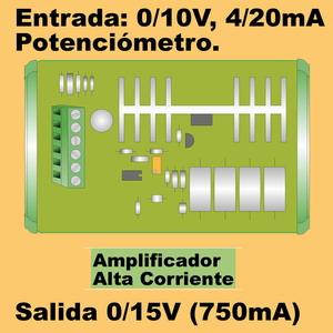 03f- Amplificador de 15V - 700mA (entrada 0-10V, 0-20mA)