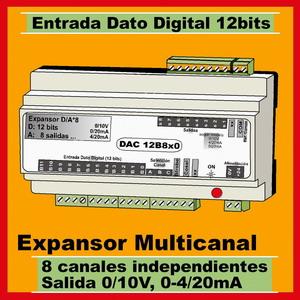 10d- Expansor Dato Digital 12 bits, 8 salidas 0-10V, 4-20mA (Genera salidas Analógicas)